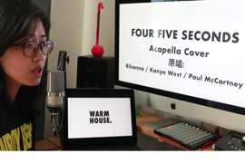 【WARM HOUSE.】FourFiveSeconds Acapella Cover (单人阿卡贝拉翻唱)