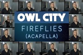 【阿卡贝拉】Fireflies – Owl City